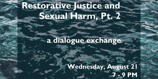 Restorative Justice and Sexual Harm, Pt. 2
