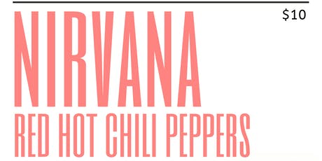 Nirvana RHCP Glorius Sons cover show tickets