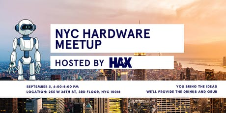 NYC Hardware Meetup tickets