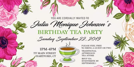 Julia Monique Johnson- Birthday Tea Party  tickets