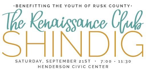 Renaissance Club Shindig