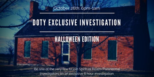Doty Exclusive Investigation: Halloween Edition 2019