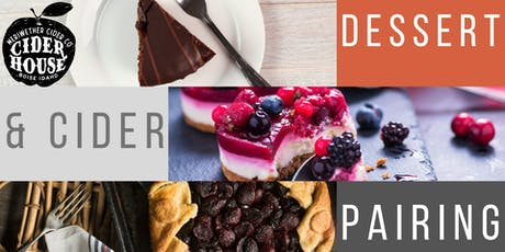Dessert and Cider Pairing tickets
