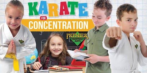 KARATE FOR CONCENTRATION CHILDREN'S WORKSHOP - BACK TO SCHOOL!