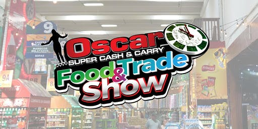 Oscar Cash & Carry Food & Trade Show