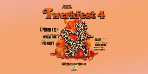 Twerkfest 4 | A #BlackAndSouthern Day Party