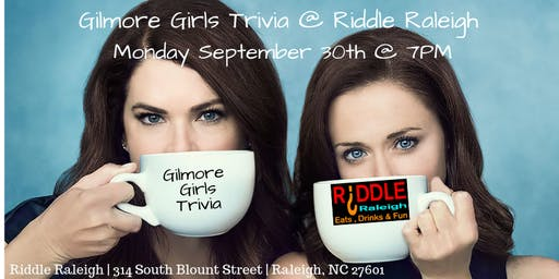 Gilmore Girls Trivia at Riddle Raleigh