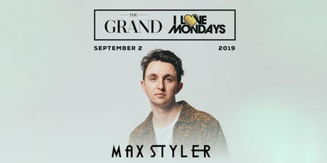 I Love Mondays feat. Max Styler 9.2.19 tickets
