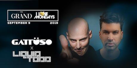 I Love Mondays feat. Gattuso x Liquid Todd 9.9.19 tickets