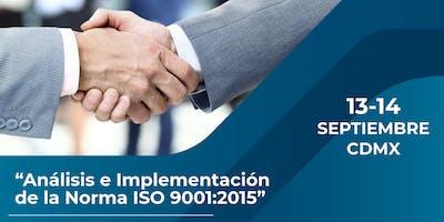 Curso Análisis e Implementación de la Norma ISO 9001:2015 - CDMX