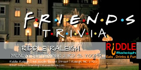 Friends Trivia at Riddle Raleigh tickets