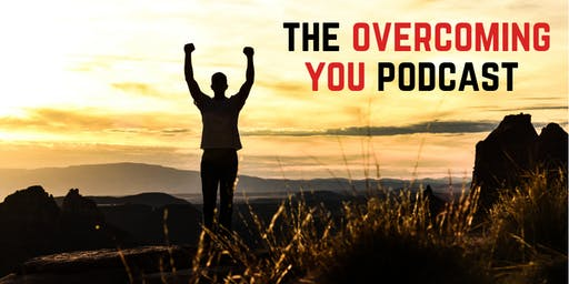 The OverComing You Podcast Launch Party