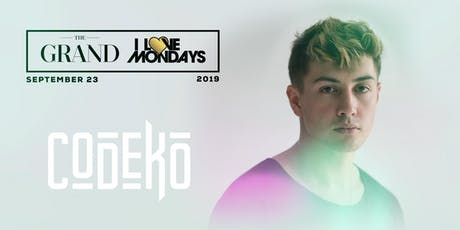I Love Mondays feat. Codeko 9.23.19 tickets