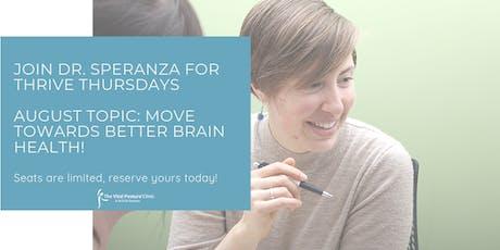 Thrive Thursdays: Move Towards Better Brain Health! tickets