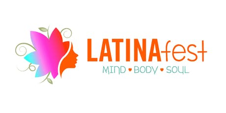 LATINAFest 2019: Mind, Body & Soul tickets