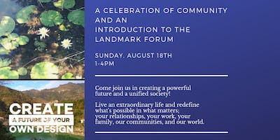 A Celebration of Community and an Introduction to the Landmark Forum