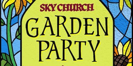 Sky Church- Garden Party tickets