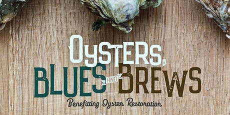 Oysters, Blues and Brews 2019 tickets