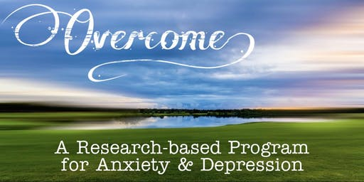 Overcome: a Research-Based Program for Anxiety and Depression