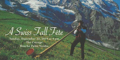 Fall Fête 2019:  A Swiss Celebration tickets