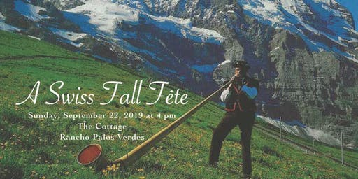 Fall Fête 2019:  A Swiss Celebration