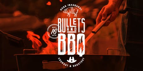 HOSS Inaugural Bullets And BBQ Cookout & Shootout tickets