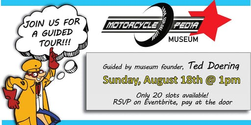 Motorcyclepedia Museum Tour- Led by Ted Doering!