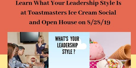 Learn What Your Leadership Style Is at Toastmasters Ice Cream Social & Open House tickets