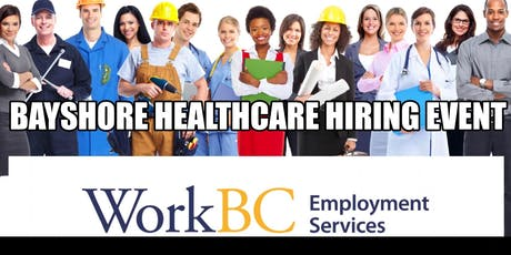Bayshore Healthcare Hiring Event for Healthcare and Homecare Professionals tickets