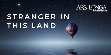 Stranger in this Land tickets