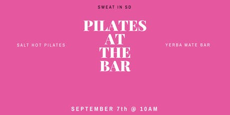 Pilates at the Bar with @sweatinsd tickets
