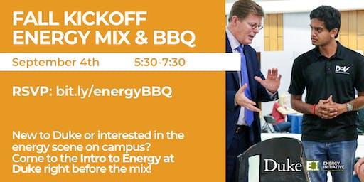 Fall Kickoff Energy Mix & BBQ, Sept. 4, 2019
