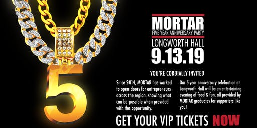 MORTAR 5 Year Anniversary Party & Fundraiser
