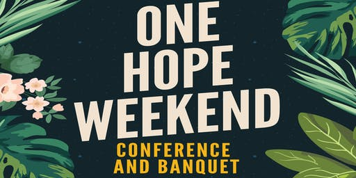 One Hope Weekend