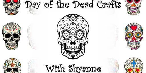 Day of the Dead Crafts w/ Shyanne at Healing Hands Fall Semester