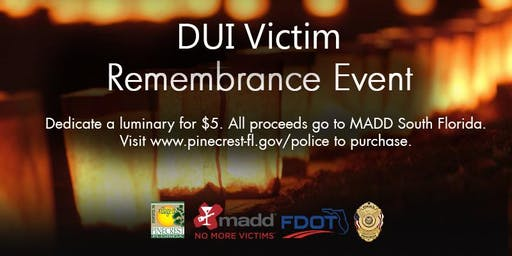 Dedicate a Luminary to a DUI Victim at Labor Day Weekend Police Enforcement Event