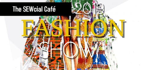 The SEWcial Café Fashion Show tickets