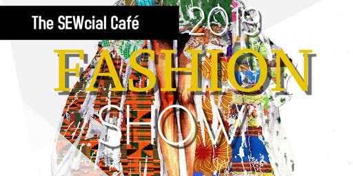 The SEWcial Café Fashion Show