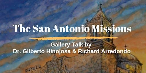 The San Antonio Missions: Gallery Talk