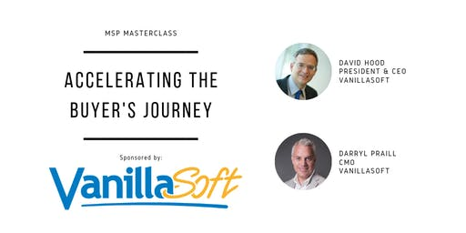 MSP Masterclass #3 - Accelerating the Buyer's Journey