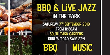 END OF SUMMER BBQ & JAZZ IN THE PARK tickets