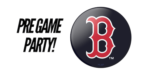 Red Sox Pre Game Party