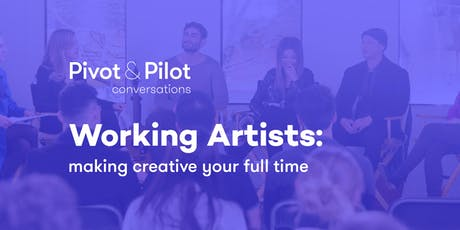 Working Artists: Making Creative Your Full Time tickets