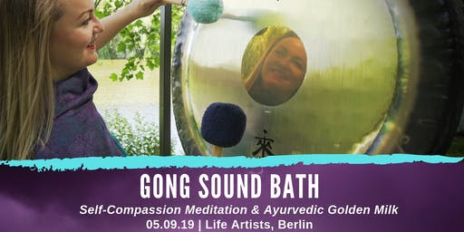 Gong Sound Bath, Self-Compassion Meditation & Ayurvedic Golden Milk
