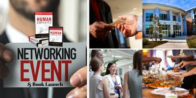 The Human Employee Business Networking/Book Launch Event