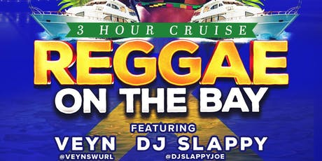 REGGAE ON THE BAY CRUISE tickets