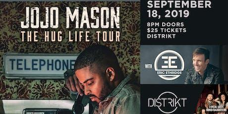 Jojo Mason + Eric Ethridge + guest tickets