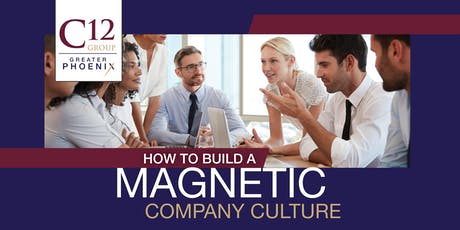 How to Build a Magnetic Company Culture by Integrating a Greater Purpose tickets
