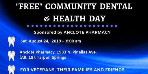 FREE COMMUNITY DENTAL & HEALTH DAY FOR VETERANS, THEIR FAMILIES & FRIENDS