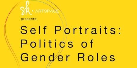 Self Portraits: Politics of Gender Roles tickets